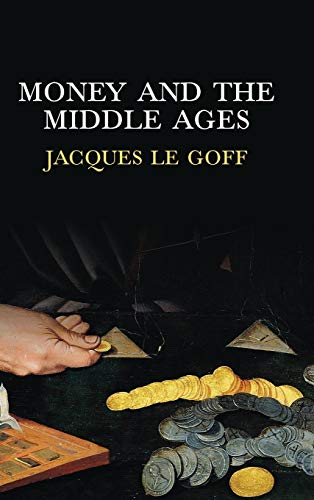 9780745652986: Money and the Middle Ages