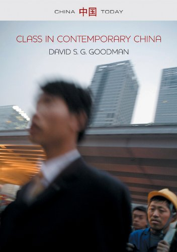 9780745653365: Class in Contemporary China (China Today)