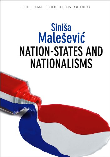 9780745653389: Nation-States and Nationalisms: Organization, Ideology and Solidarity (Political Sociology)