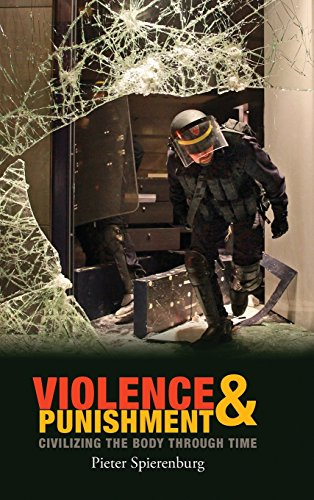 9780745653488: Violence and Punishment: Civilizing the Body Through Time