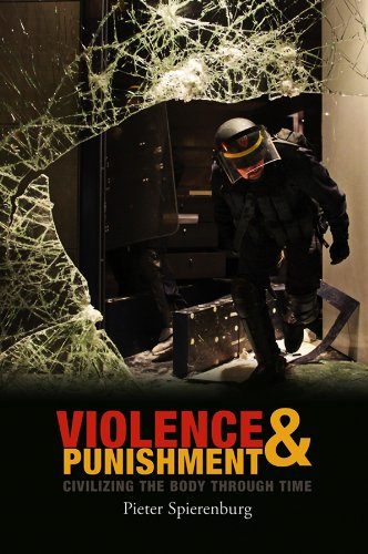 9780745653495: Violence and Punishment: Civilizing the Body Through Time