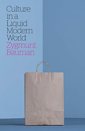 9780745653556: Culture in a Liquid Modern World