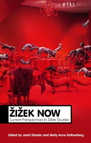 9780745653716: Zizek Now: Current Perspectives in Zizek Studies