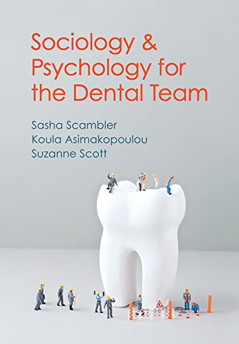 9780745654348: Sociology and Psychology for the Dental Team: An Introduction to Key Topics