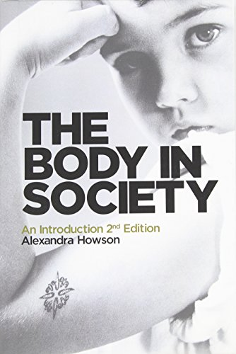 9780745654409: The Body in Society: An Introduction