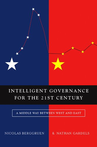9780745659749: Intelligent Governance for the 21st Century: A Middle Way between West and East