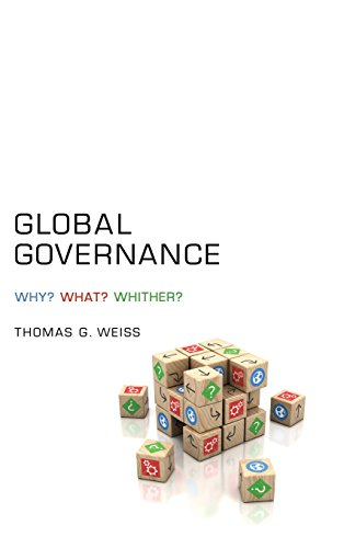 9780745660455: Global Governance: Why? What? Whither?