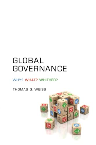 9780745660462: Global Governance: Why? What? Whither?