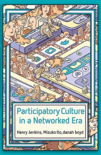 9780745660707: Participatory Culture in a Networked Era: A Conversation on Youth, Learning, Commerce, and Politics
