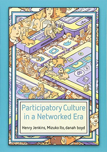 9780745660714: Participatory Culture in a Networked Era: A Conversation on Youth, Learning, Commerce, and Politics