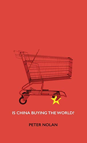 9780745660783: Is China Buying the World?