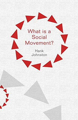 9780745660851: What is a Social Movement? (What is Sociology?)