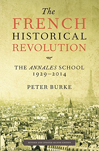 9780745661131: The French Historical Revolution: The Annales School