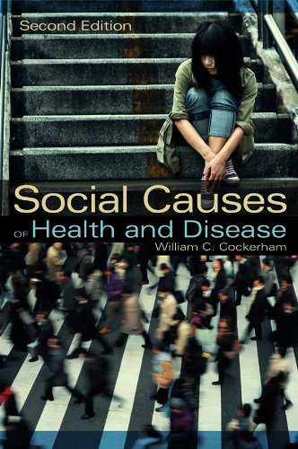 9780745661193: Social Causes of Health and Disease