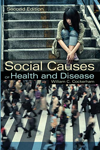9780745661209: Social Causes of Health and Disease