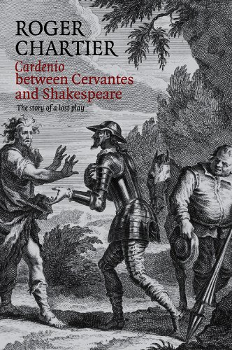 9780745661841: Cardenio between Cervantes and Shakespeare: The Story of a Lost Play