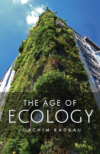 9780745662169: The Age of Ecology: A Global History