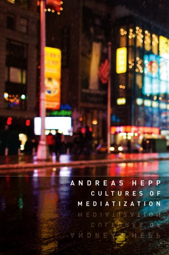 9780745662275: Cultures of Mediatization