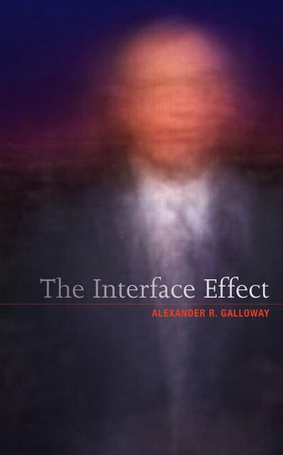 9780745662527: The Interface Effect