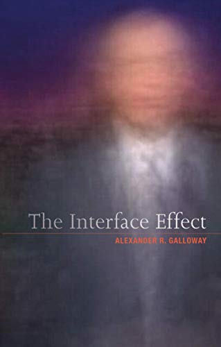 9780745662534: The Interface Effect