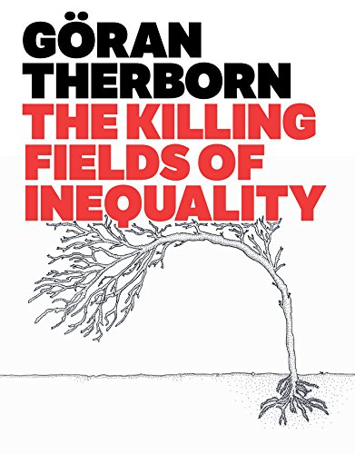 9780745662589: The Killing Fields of Inequality