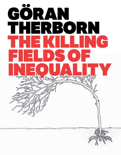 9780745662596: The Killing Fields of Inequality