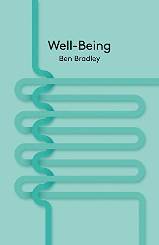 9780745662725: Well-Being (Key Concepts in Philosophy)
