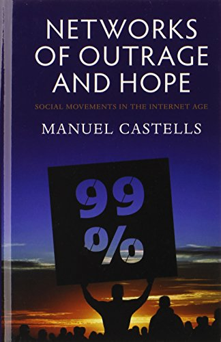 9780745662848: Networks of Outrage and Hope: Social Movements in the Internet Age