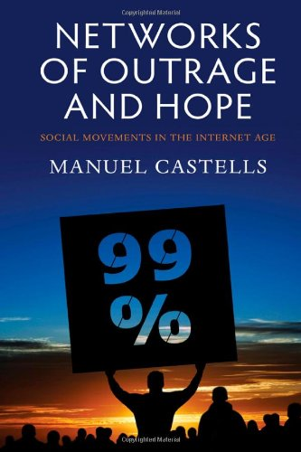 9780745662855: Networks of Outrage and Hope: Social Movements in the Internet Age