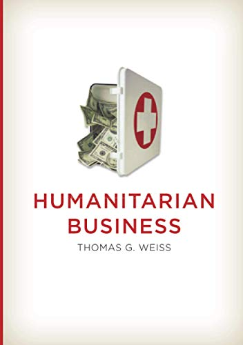 9780745663326: Humanitarian Business
