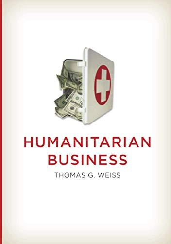9780745663326: Humanitarian Business