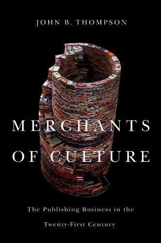 9780745663616: Merchants of Culture: The Publishing Business in the Twenty-First Century