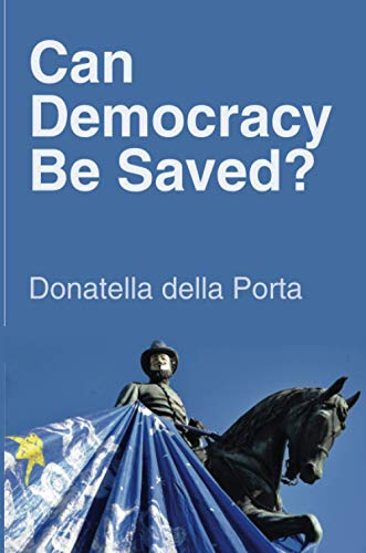 9780745664606: Can Democracy Be Saved?: Participation, Deliberation and Social Movements