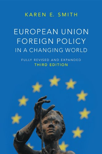 9780745664705: European Union Foreign Policy in a Changing World (US Minority Politics Series)