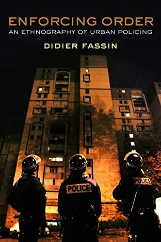 9780745664804: Enforcing Order: An Ethnography of Urban Policing