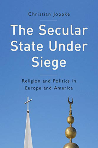 9780745665412: The Secular State Under Siege: Religion and Politics in Europe and America