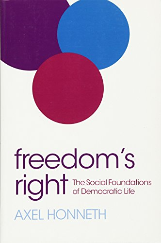 9780745669434: Freedom's Right: The Social Foundations of Democratic Life