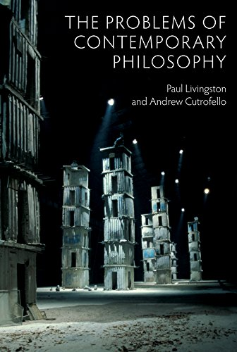 9780745670294: The Problems of Contemporary Philosophy: A Critical Guide for the Unaffiliated