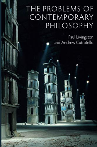 9780745670300: The Problems of Contemporary Philosophy: A Critical Guide for the Unaffiliated