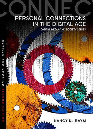 9780745670348: Personal Connections in the Digital Age (Digital Media and Society)