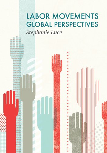 9780745670591: Labor Movements: Global Perspectives (Social Movements)
