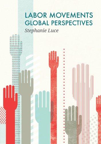 9780745670607: Labor Movements: Global Perspectives (Social Movements)