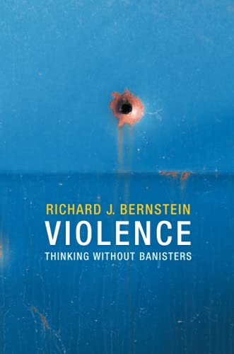 9780745670645: Violence: Thinking Without Banisters