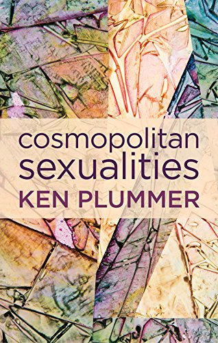 9780745671000: Cosmopolitan Sexualities: Hope and the Humanist Imagination