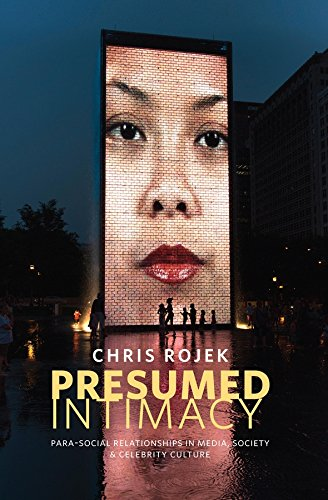 9780745671109: Presumed Intimacy: Parasocial Interaction in Media, Society and Celebrity Culture