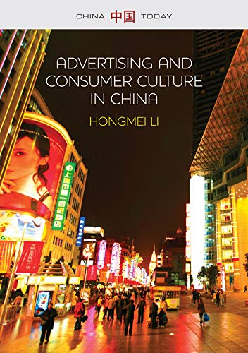 9780745671178: Advertising and Consumer Culture in China (China Today)