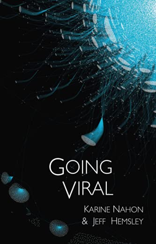 9780745671291: Going Viral