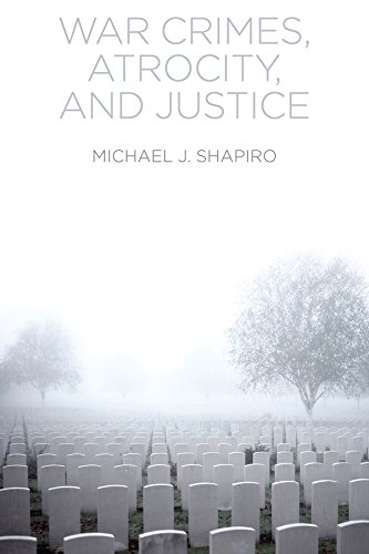 9780745671543: War Crimes, Atrocity and Justice