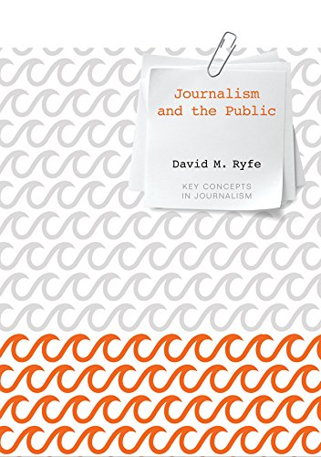 9780745671611: Journalism and the Public (Key Concepts in Journalism)