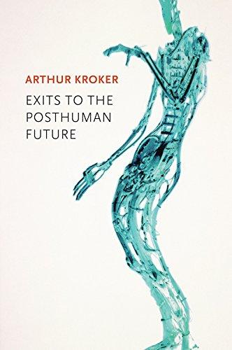 9780745671628: Exits to the Posthuman Future